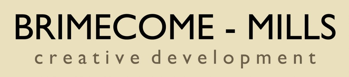 Brimecome-Mills: Creative Development